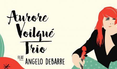 Aurore Voilqué Trio feat. Angelo Debarre - Un soir d'été